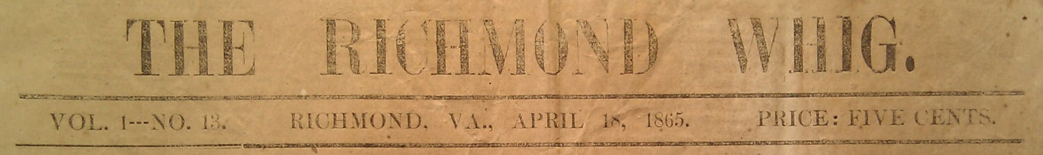 Newly Established Union Newspaper in Richmond on the Assassination of Lincoln