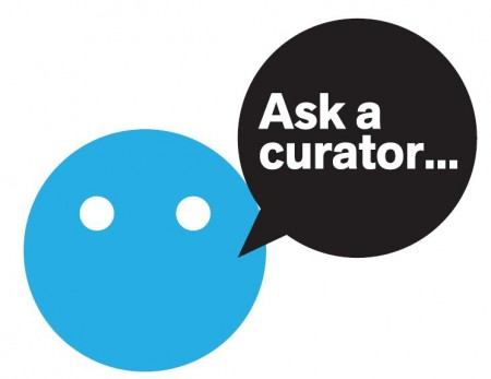 Ask A Curator Day- September 17th!