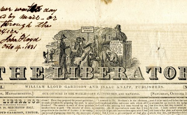 Liberator newspaper, 1 October 1831, Virginia General Assembly, House of Delegates, Speaker, Executive communications, Correspondence and publications submitted by Governor John Floyd, 1831 Dec. 6. Accession 6912, State government records collection