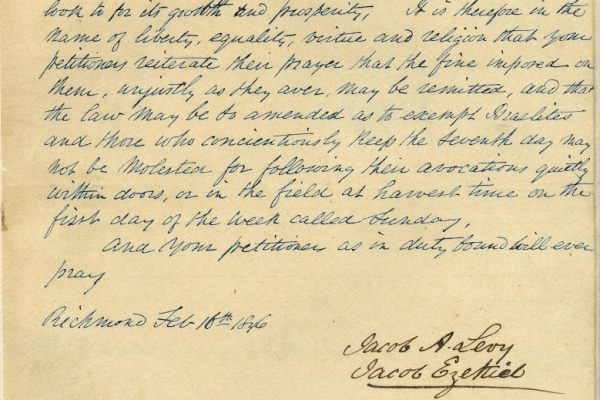 Page 6, Petition of Jacob A. Levy and Jacob Ezekiel, City of Richmond (Va.) 08 May 1846, Legislative Petitions Digital Collection, Library of Virginia, Richmond, Va.