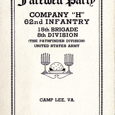 """""""Company 'H', 62nd Infantry, 15th Brigade, 8th Division, Farewell Party Menu, Camp Lee, VA, January 21, 1919"""""""
